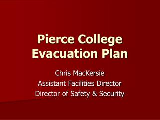 Pierce College Evacuation Plan