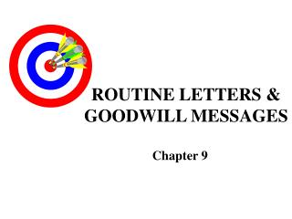ROUTINE LETTERS & GOODWILL MESSAGES