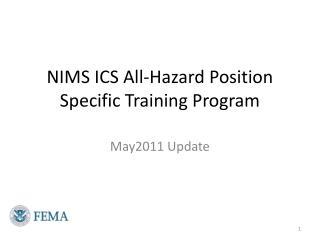 NIMS ICS All-Hazard Position Specific Training Program