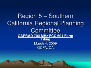 Region 5 – Southern California Regional Planning Committee