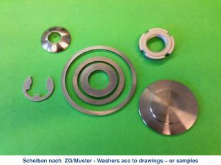 Scheiben nach  ZG/Muster -  Washers acc to drawings  –  or samples