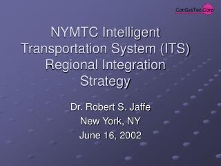 NYMTC Intelligent Transportation System (ITS) Regional Integration Strategy