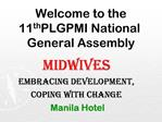 Welcome to the  11th PLGPMI National General Assembly