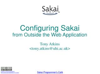 Configuring Sakai  from Outside the Web Application