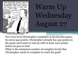 Warm Up Wednesday August 27