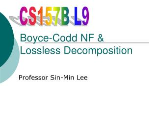 Boyce-Codd NF & Lossless Decomposition