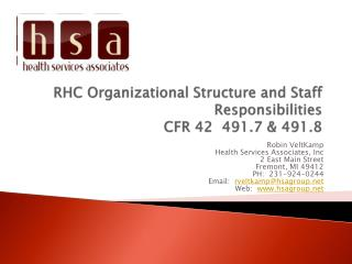 RHC Organizational Structure and Staff Responsibilities CFR 42  491.7 & 491.8
