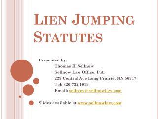 Lien Jumping Statutes