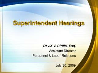 Superintendent Hearings