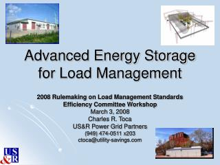 Advanced Energy Storage for Load Management