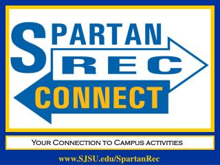 Your Connection to Campus activities