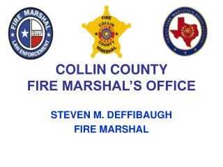 COLLIN COUNTY  FIRE MARSHAL�S OFFICE