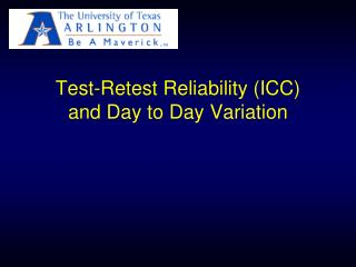 Test-Retest Reliability (ICC) and Day to Day Variation