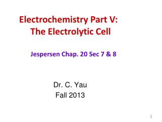 Electrochemistry Part V:       The Electrolytic Cell