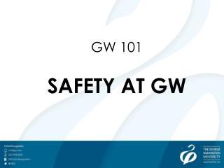 GW 101 SAFETY AT GW