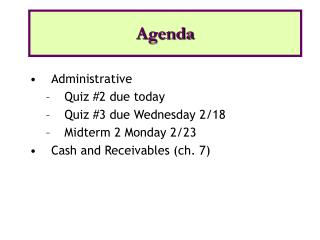 Administrative Quiz #2 due today Quiz #3 due Wednesday 2/18 Midterm 2 Monday 2/23