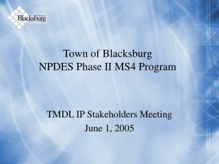 Town of Blacksburg  NPDES Phase II MS4 Program
