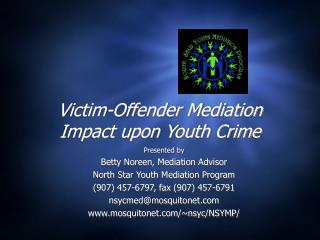 Victim-Offender Mediation Impact upon Youth Crime