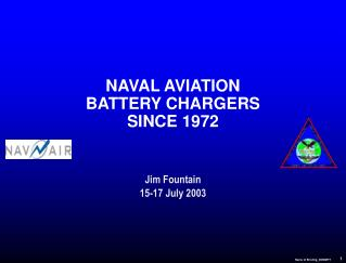 NAVAL AVIATION BATTERY CHARGERS SINCE 1972
