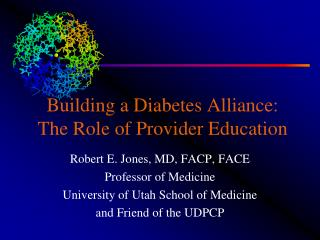 Building a Diabetes Alliance: The Role of Provider Education