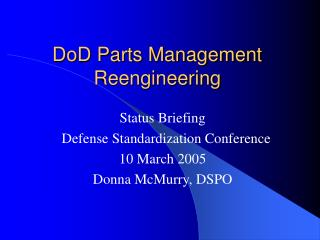 DoD Parts Management Reengineering