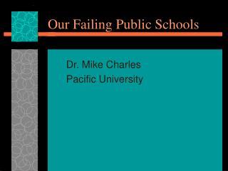 Our Failing Public Schools