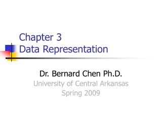 Chapter 3  Data Representation