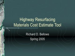 Highway Resurfacing  Materials Cost Estimate Tool