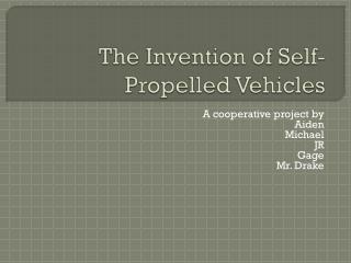 The Invention of Self-Propelled Vehicles