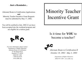 Minority Teacher Incentive Grant