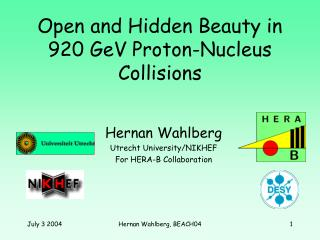 Open and Hidden Beauty in 920 GeV Proton-Nucleus Collisions