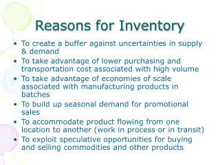 Reasons for Inventory