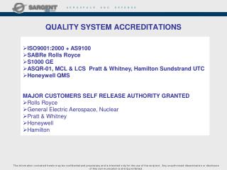 QUALITY SYSTEM ACCREDITATIONS
