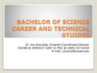 BACHELOR  OF  SCIENCE CAREER AND TECHNICAL STUIDES