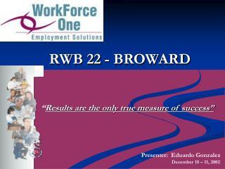 RWB 22 - BROWARD
