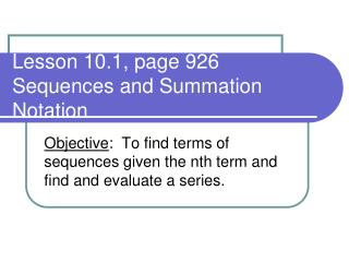 Lesson 10.1, page 926 Sequences and Summation Notation