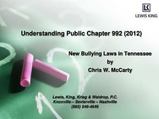 Understanding Public Chapter 992 (2012)