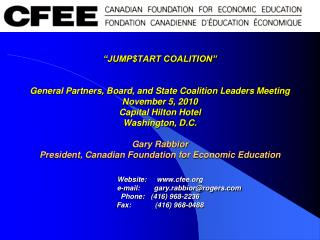 THE CANADIAN FOUNDATION FOR ECONOMIC EDUCATION