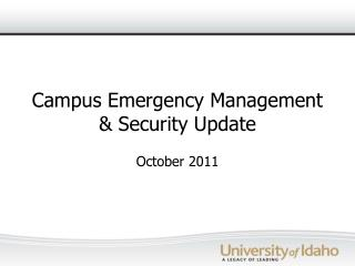 Campus Emergency Management & Security Update