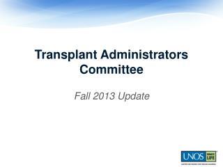 Transplant Administrators Committee