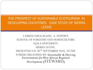 THE PROSPECT OF SUSTAINABLE ECOTOURISM  IN DEVELOPING COUNTRIES:  CASE STUDY OF SIERRA LEONE