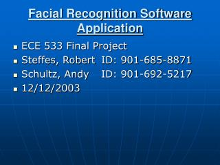 Facial Recognition Software Application