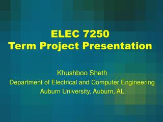 ELEC 7250 Term Project Presentation