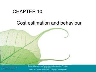 C ost  e stimation and  b ehaviour