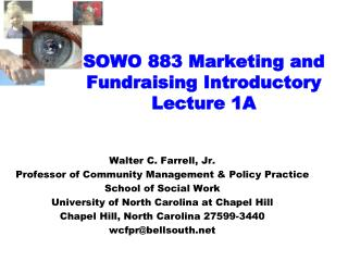 SOWO 883 Marketing and Fundraising Introductory Lecture 1A