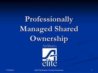 Professionally Managed Shared Ownership