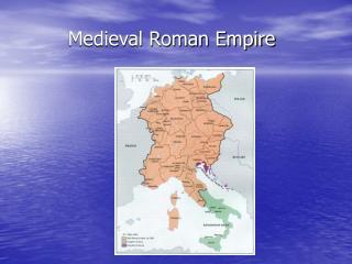 Medieval Roman Empire