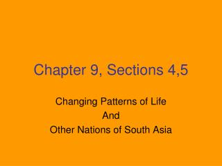 Chapter 9, Sections 4,5