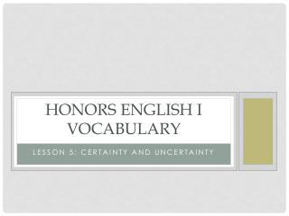 Honors English I Vocabulary