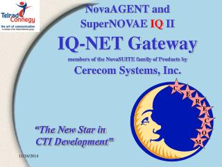 """The New Star in CTI Development"""